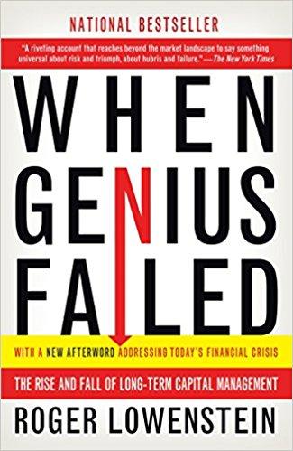 Roger Lowenstein When Genius Failed