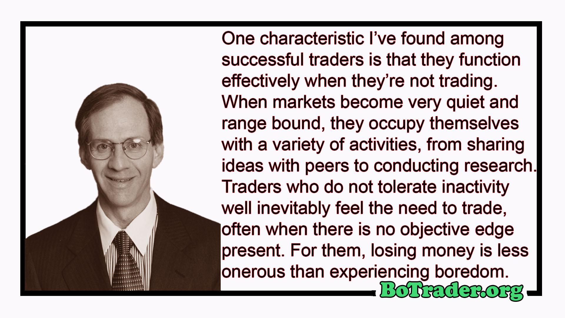 The Psychology of Trading Dr. Brett Steenbarger QUOTES